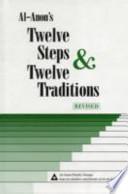 Al-Anons Twelve Steps & Twelve Traditions