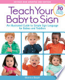 Teach Your Baby to Sign  Revised and Updated 2nd Edition