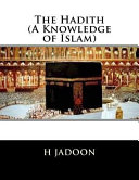 The Hadith  a Knowledge of Islam
