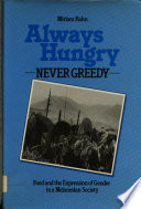 Always Hungry  Never Greedy