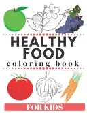 HEALTHY FOOD Coloring Book For Kids