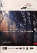 Assessment of Forest Fire Risks and Innovative Strategies for Fire Prevention