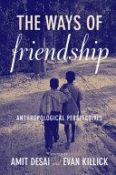 The Ways of Friendship