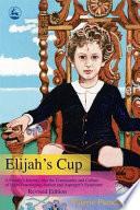 Elijah S Cup