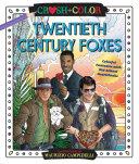 Crush and Color: Twentieth-Century Foxes