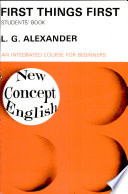 New Concept English FIRST THINGS FIRST, Students' Book