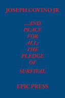 Pdf ...and Peace for All: The Pledge of Survival