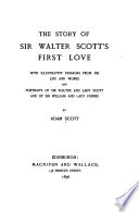 The Story of Sir Walter Scott's First Love