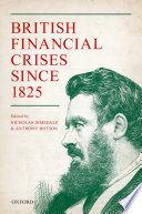 British Financial Crises Since 1825 Book