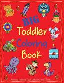 Big Toddler Coloring Book