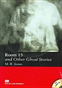 Books - Room 13 And Other Ghost Stories (With Cd) | ISBN 9781405076609