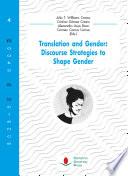 Translation and Gender: Discourse Strategies to Shape Gender