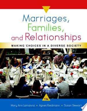 Marriages%2C+Families%2C+and+Relationships%3A+Making+Choices+in+a+Diverse+Society