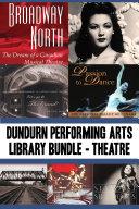Dundurn Performing Arts Library Bundle     Theatre
