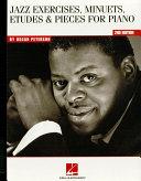 Oscar Peterson - Jazz Exercises, Minuets, Etudes & Pieces for Piano (Music Instruction)