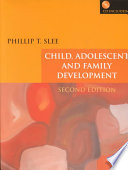 """Child, Adolescent and Family Development"" by Phillip T. Slee"