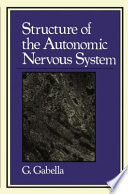 Structure of the Autonomic Nervous System