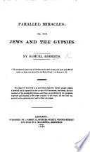Parallel Miracles  or the Jews and the Gypsies