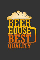 Beer Housed Best Quality