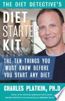 Diet Detective s Diet Starter Kit Book PDF