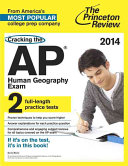 Cracking the AP Human Geography Exam Book