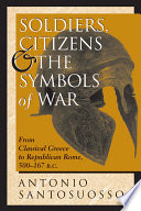 Soldiers  Citizens  And The Symbols Of War