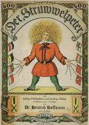 Der Struwwelpeter oder Lustige Geschichten und drollige Bilder (400. Auflage 1917)