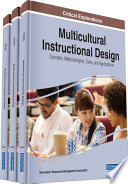 """""""Multicultural Instructional Design: Concepts, Methodologies, Tools, and Applications: Concepts, Methodologies, Tools, and Applications"""" by Management Association, Information Resources"""