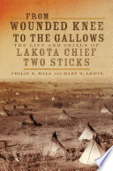 From Wounded Knee to the Gallows Book PDF