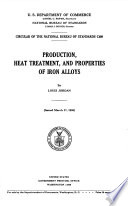 Production  Heat Treatment  and Properties of Iron Alloys Book