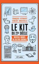 Le Kit du XXIe siècle [Pdf/ePub] eBook