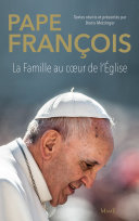 Pdf Pape François - La famille au cœur de l'Église Telecharger