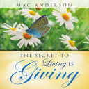 The Secret to Living Is Giving