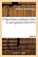 L Apocalypse Expliquee Selon Le Sens Spirituel