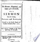 The Honour  Happiness  and Safety of Union  Or  a Sermon  on Ezekiel Xxxvii  22  Upon the Uniting of England and Scotland  Etc
