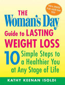 The Woman s Day Guide to Lasting Weight Loss