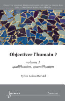 Pdf Objectiver l'humain ? Volume 1 Telecharger