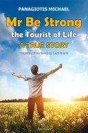 Mr Be Strong: The Tourist of Life [Pdf/ePub] eBook