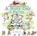 A Busy Day at the Farm