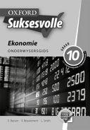 Books - Oxford Suksesvolle Ekonomie Graad 10 Onderwysersgids | ISBN 9780199046041