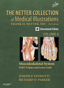 The Netter Collection of Medical Illustrations  Musculoskeletal System  Volume 6  Part II   Spine and Lower Limb E Book