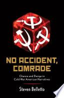 No Accident  Comrade