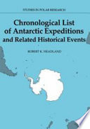 """""""Chronological List of Antarctic Expeditions and Related Historical Events"""" by R. K. Headland, L C Bliss, Brian B. Roberts, A C Clarke, D J Drewry, D W H Walton, M A P Renouf, P J Williams"""