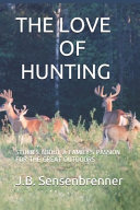 The Love of Hunting