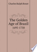 The Golden Age Of Brazil Book