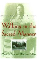 Pdf Walking in the Sacred Manner