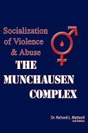 The Munchausen Complex