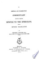 A Critical And Grammatical Commentary On St Paul S Epistle To The Ephesians