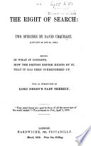 The Right of Search: Two Speeches ... Showing, In what it Consists. How the British Empire Exists by It. That it Has Been Surrendered Up. With an Introduction on Lord Derby's Part Therein