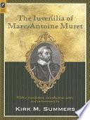 The Iuvenilia of Marc Antoine Muret Book PDF